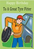 Tyre Fitter - Greeting Card